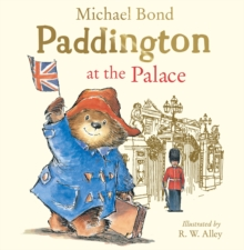 Paddington at the Palace, Paperback / softback Book