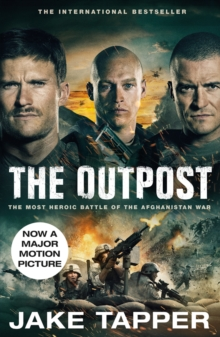The Outpost : Now a Major Motion Picture, Paperback / softback Book