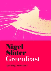 Greenfeast : Spring, Summer (Cloth-Covered, Flexible Binding), Hardback Book