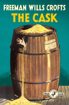 The Cask : 100th Anniversary Edition, Paperback / softback Book