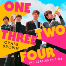 One Two Three Four: The Beatles in Time, eAudiobook MP3 eaudioBook