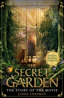 The Secret Garden: The Story of the Movie, Paperback / softback Book
