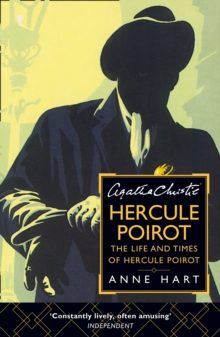 Agatha Christie's Hercule Poirot : The Life and Times of Hercule Poirot, Paperback / softback Book