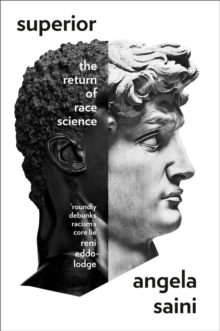 Superior : The Return of Race Science, Hardback Book