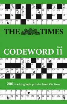 The Times Codeword 11 : 200 Cracking Logic Puzzles, Paperback / softback Book