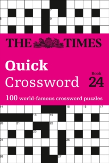 The Times Quick Crossword Book 24 : 100 General Knowledge Puzzles from the Times 2, Paperback / softback Book