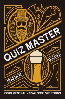 Collins Quiz Master : 10,000 General Knowledge Questions, Paperback / softback Book