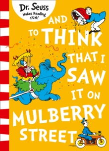 And to Think that I Saw it on Mulberry Street (Dr. Seuss), EPUB eBook