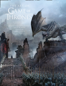 The Art of Game of Thrones, Hardback Book
