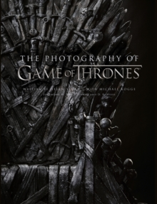 The Photography of Game of Thrones, Hardback Book