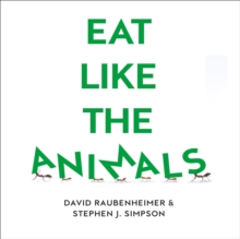 Eat Like the Animals: What Nature Teaches Us About Healthy Eating, eAudiobook MP3 eaudioBook