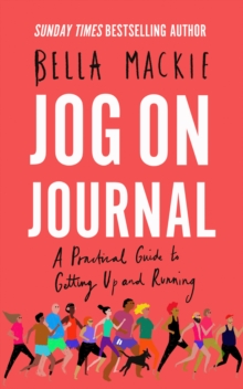 Jog on Journal : A Practical Guide to Getting Up and Running, Paperback / softback Book