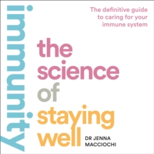 Immunity : The Science of Staying Well, eAudiobook MP3 eaudioBook