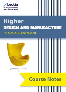 NEW Higher Design and Manufacture (second edition) : Revise for Sqa Exams, Paperback / softback Book