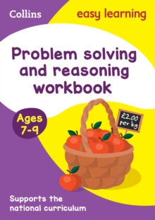 Problem Solving and Reasoning Workbook Ages 7-9 : Prepare for School with Easy Home Learning, Paperback / softback Book