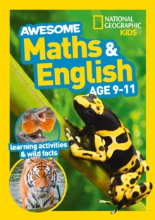 Awesome Maths and English Age 9-11 : Home Learning and School Resources from the Publisher of Revision Practice Guides, Workbooks, and Activities., Paperback / softback Book