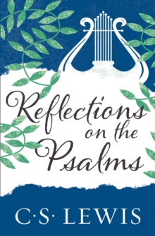 Reflections on the Psalms, Paperback / softback Book