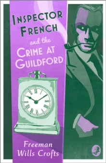 Inspector French and the Crime at Guildford, Paperback / softback Book