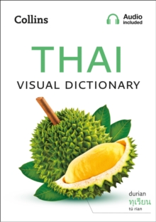Thai Visual Dictionary : A Photo Guide to Everyday Words and Phrases in Thai, Paperback / softback Book