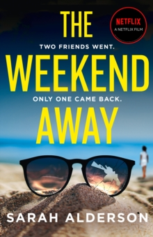 The Weekend Away, Paperback / softback Book