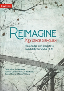 Reimagine Key Stage 3 English, Paperback / softback Book