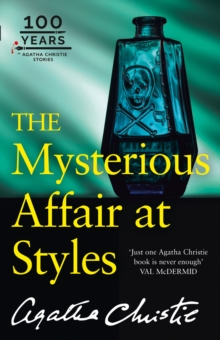 The Mysterious Affair at Styles : The 100th Anniversary Edition, Paperback / softback Book