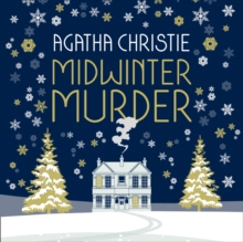 MIDWINTER MURDER: Fireside Mysteries from the Queen of Crime, eAudiobook MP3 eaudioBook