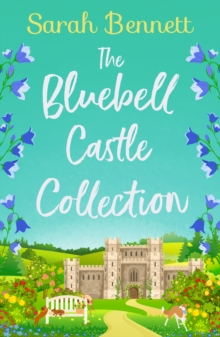 The Bluebell Castle Collection: Three heart warming and uplifting romances, EPUB eBook