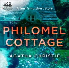 Philomel Cottage: An Agatha Christie Short Story, eAudiobook MP3 eaudioBook