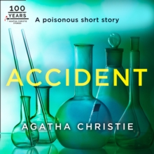 Accident: An Agatha Christie Short Story, eAudiobook MP3 eaudioBook