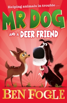 Mr Dog and a Deer Friend, Paperback / softback Book