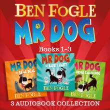 Mr Dog 3-book Audio Collection: Mr Dog and the Rabbit Habit, Mr Dog and the Seal Deal, Mr Dog and a Hedge Called Hog, eAudiobook MP3 eaudioBook