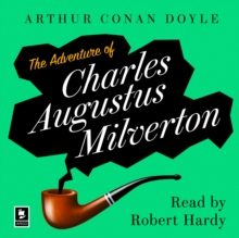 The Adventure Of Charles Augustus Milverton: A Sherlock Holmes Adventure (Argo Classics), eAudiobook MP3 eaudioBook
