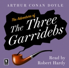 The Adventure of the Three Garridebs: A Sherlock Holmes Adventure (Argo Classics), eAudiobook MP3 eaudioBook