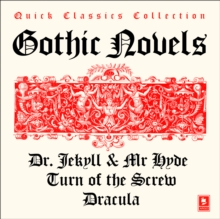 Quick Classics Collection: Gothic : Turn of the Screw, Dracula, the Strange Case of Dr Jekyll & Mr Hyde, eAudiobook MP3 eaudioBook