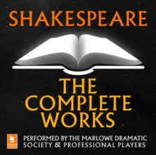 Shakespeare: The Complete Works, eAudiobook MP3 eaudioBook