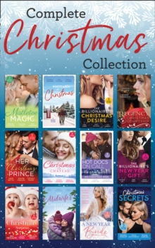 The Complete Christmas Collection (Mills & Boon e-Book Collections), EPUB eBook