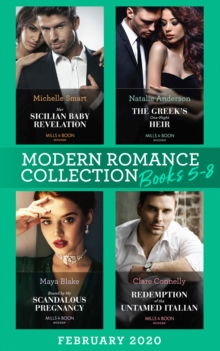 Modern Romance February 2020 Books 5-8: Her Sicilian Baby Revelation / The Greek's One-Night Heir / Bound by My Scandalous Pregnancy / Redemption of the Untamed Italian, EPUB eBook