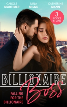 Billionaire Boss: Falling For The Billionaire: Rumours on the Red Carpet (Scandal in the Spotlight) / Claimed by the Wealthy Magnate / Playing for Keeps, EPUB eBook