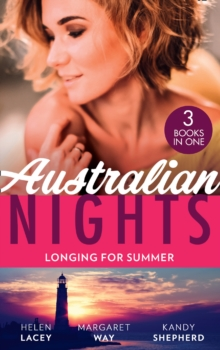 Australian Nights: Longing For Summer: His-and-Hers Family / Wealthy Australian, Secret Son / The Summer They Never Forgot, EPUB eBook