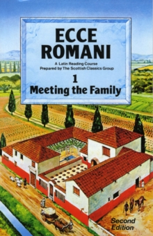 Ecce Romani Book 1. Meeting the Family 2nd Edition, Paperback / softback Book