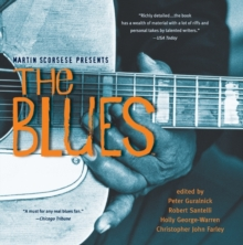 Martin Scorsese Presents The Blues: A Musical Journey, Paperback / softback Book