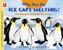 Why Are the Ice Caps Melting? : The Dangers of Global Warming, Paperback / softback Book