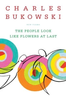 The People Look Like Flowers At Last : New Poems, Paperback / softback Book