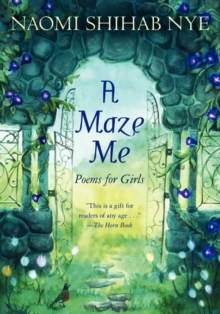 A Maze Me : Poems for Girls, Paperback Book