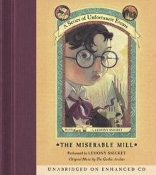 Series of Unfortunate Events #4: the Miserable Mill, eAudiobook MP3 eaudioBook