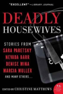 Deadly Housewives : Stories, Paperback Book