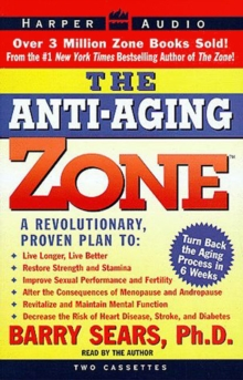 The Anti-Aging Zone, eAudiobook MP3 eaudioBook