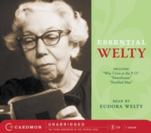 Essential Welty : Powerhouse and Petrified Man, eAudiobook MP3 eaudioBook