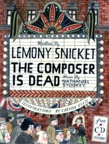 The Composer is Dead, Hardback Book